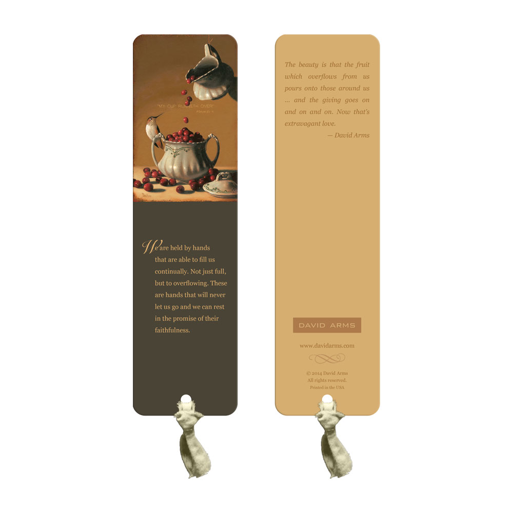 """œMy Cup Runneth Over"" Bookmark"