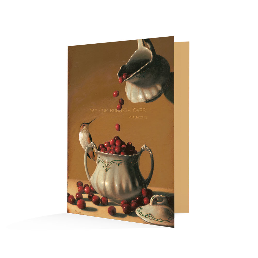 """My Cup Runneth Over"" Notecards"