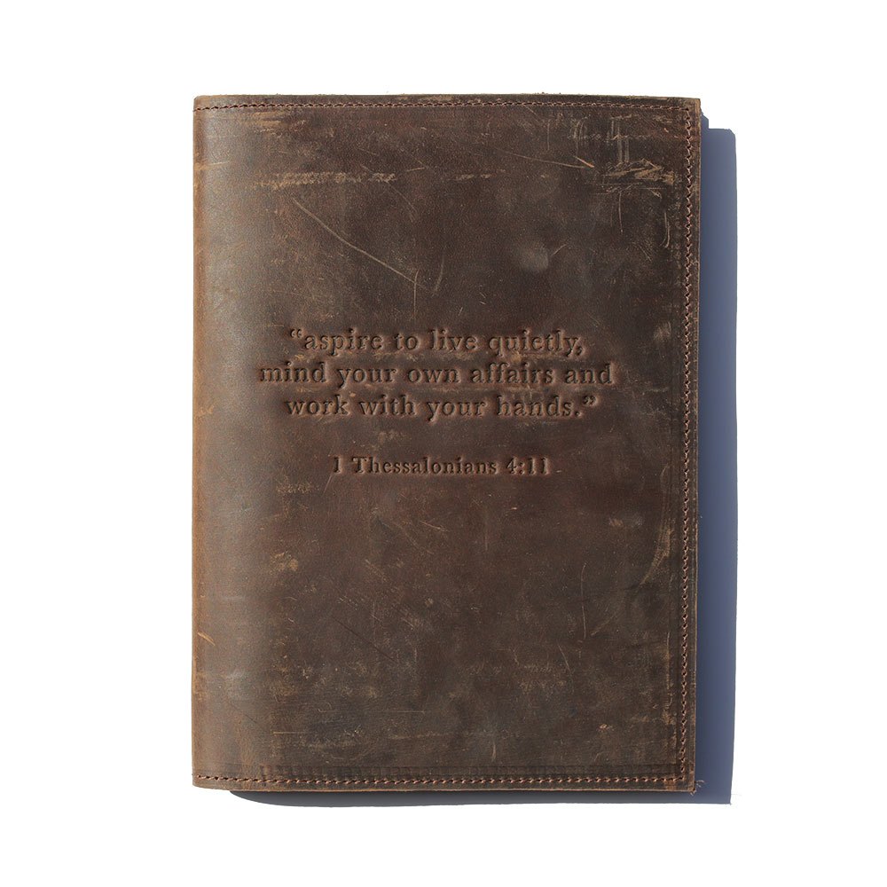 """Aspire To Live Quietly"" Handmade, Leather Journal – Chocolate"